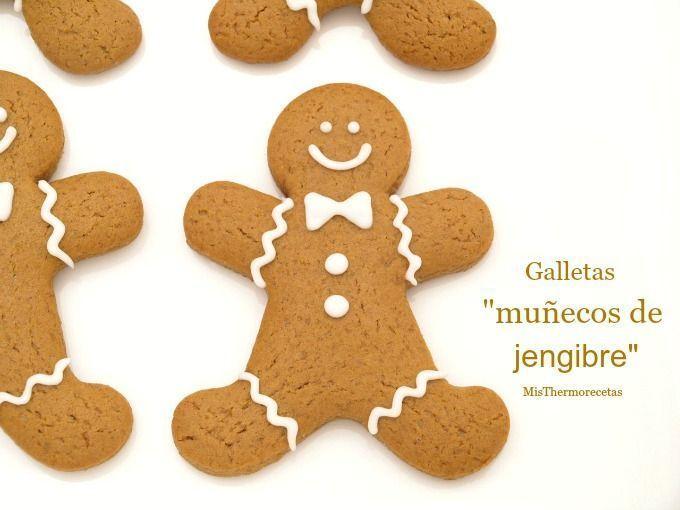 "Galletas ""muñecos de jengibre"" - MisThermorecetas"