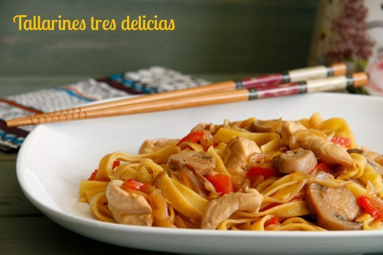 Tallarines tres delicias