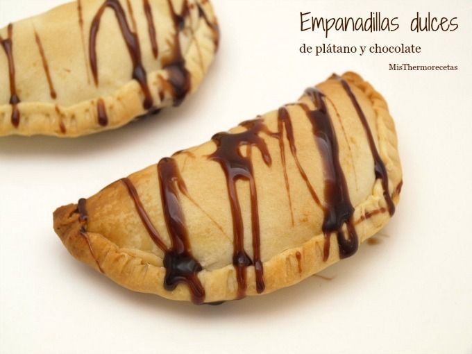 Empanadillas de plátano y chocolate - MisThermorecetas